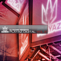 DJ Hazard - Playaz Digital Vol 2