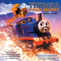 Various Artists - Thomas And The Magic Railroad [Original Motion Picture Soundtrack]