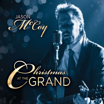 Jason McCoy - Christmas At The Grand