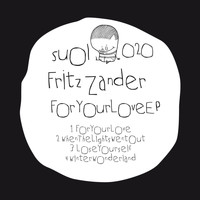 Fritz Zander - For Your Love EP