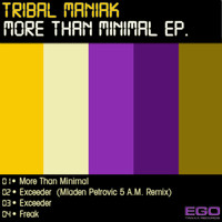 Tribal Maniak - More Than Minimal