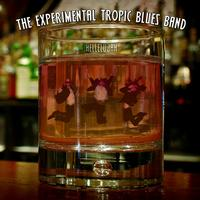 The Experimental Tropic Blues Band - Hellelujah