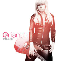 Orianthi - Believe (International Version - Repackage)