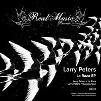 Larry Peters - La Raza EP