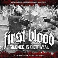 First Blood - Silence Is Betrayal (Deluxe Edition)