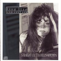 Lisa Lisa & Cult Jam - STRAIGHT OUTTA HELL'S KITCHEN
