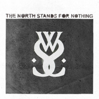 While She Sleeps - The North Stands for Nothing