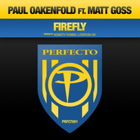 Paul Oakenfold feat. Matt Goss - Firefly