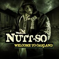 Nutt-So - Welcome to Oakland