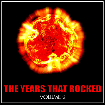 Various Artists - The Year's That Rocked, Vol. 2