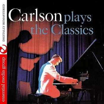 Dave Carlson - Carlson Plays The Classics (Digitally Remastered)