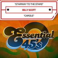 Billy Scott - Stairway To The Stars / Carole [Digital 45]