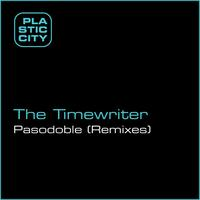 The Timewriter - Pasodoble (Remixes)