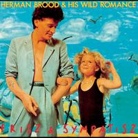 Herman Brood & His Wild Romance - Frisz & Sympatisz