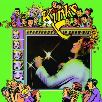 The Kinks - Everybody's In Show Business