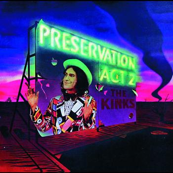 The Kinks - Preservation Act 2 (Reissue)