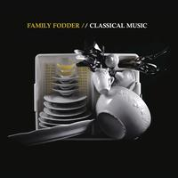 Family Fodder - Classical Music