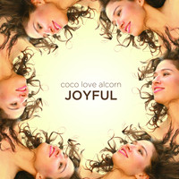 Coco Love Alcorn - Joyful