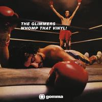 The Glimmers - Whomp That Vinyl!