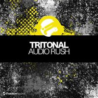 Tritonal - Audio Rush