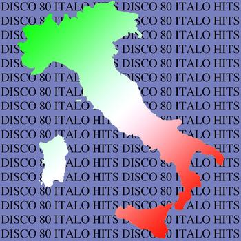 Various Artists - Disco 80 Italo Hits