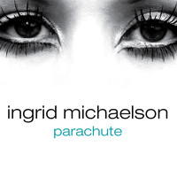 Ingrid Michaelson - Parachute - Single