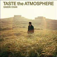 Eason Chan - Taste The Atmosphere