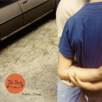 Dr. Dog - Shame Shame (Deluxe Edition)