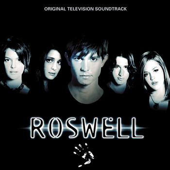 Various Artists - Roswell [Original Television Soundtrack]