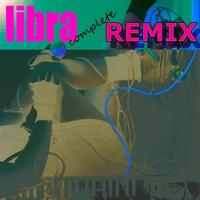 Libra - Completely Remixed