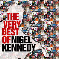 Nigel Kennedy - The Very Best of Nigel Kennedy (Explicit)