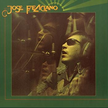 José Feliciano - And The Feeling's Good