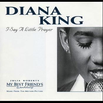 Diana King - I Say A Little Prayer