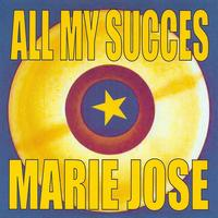 Marie José - All My Succes