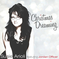 Susie Arioli / - Christmas Dreaming (feat. Jordan Officer)