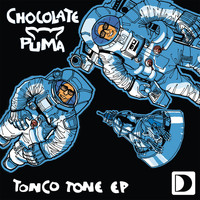 Chocolate Puma - Tonco Tone EP (Explicit)
