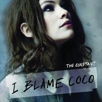 I Blame Coco - The Constant (HMV Exclusive Version) (Explicit)
