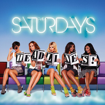 The Saturdays - Headlines