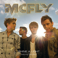 McFly / Taio Cruz - Shine A Light
