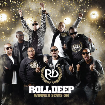 Roll Deep - Winner Stays On