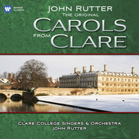 John Rutter - The original Carols from Clare