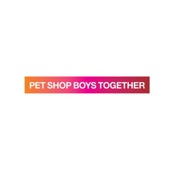 Pet Shop Boys - Together [Ultimate mix]