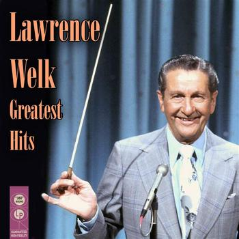 Lawrence Welk - Greatest Hits