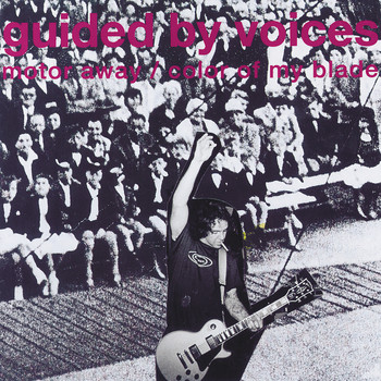 Guided By Voices - Motor Away