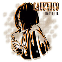 Calexico - Hot Rail (Deluxe Version)