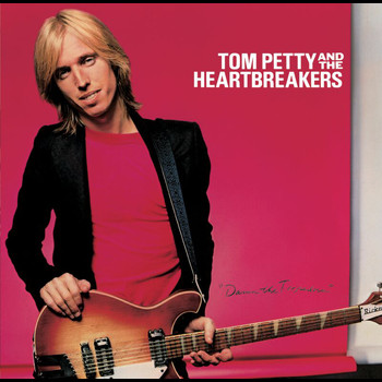 Tom Petty And The Heartbreakers - Damn The Torpedoes (Remastered)