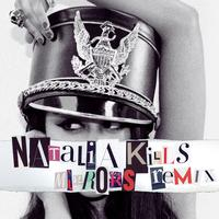 Natalia Kills - Mirrors (Remix EP)