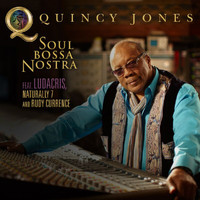 Quincy Jones - Soul Bossa Nostra (Feat. Ludacris, Naturally 7 and Rudy Currence)