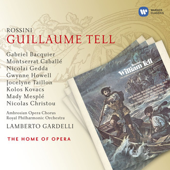 Lamberto Gardelli - Rossini: Guillaume Tell