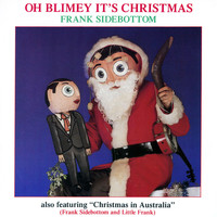 Frank Sidebottom - Oh Blimey It's Christmas